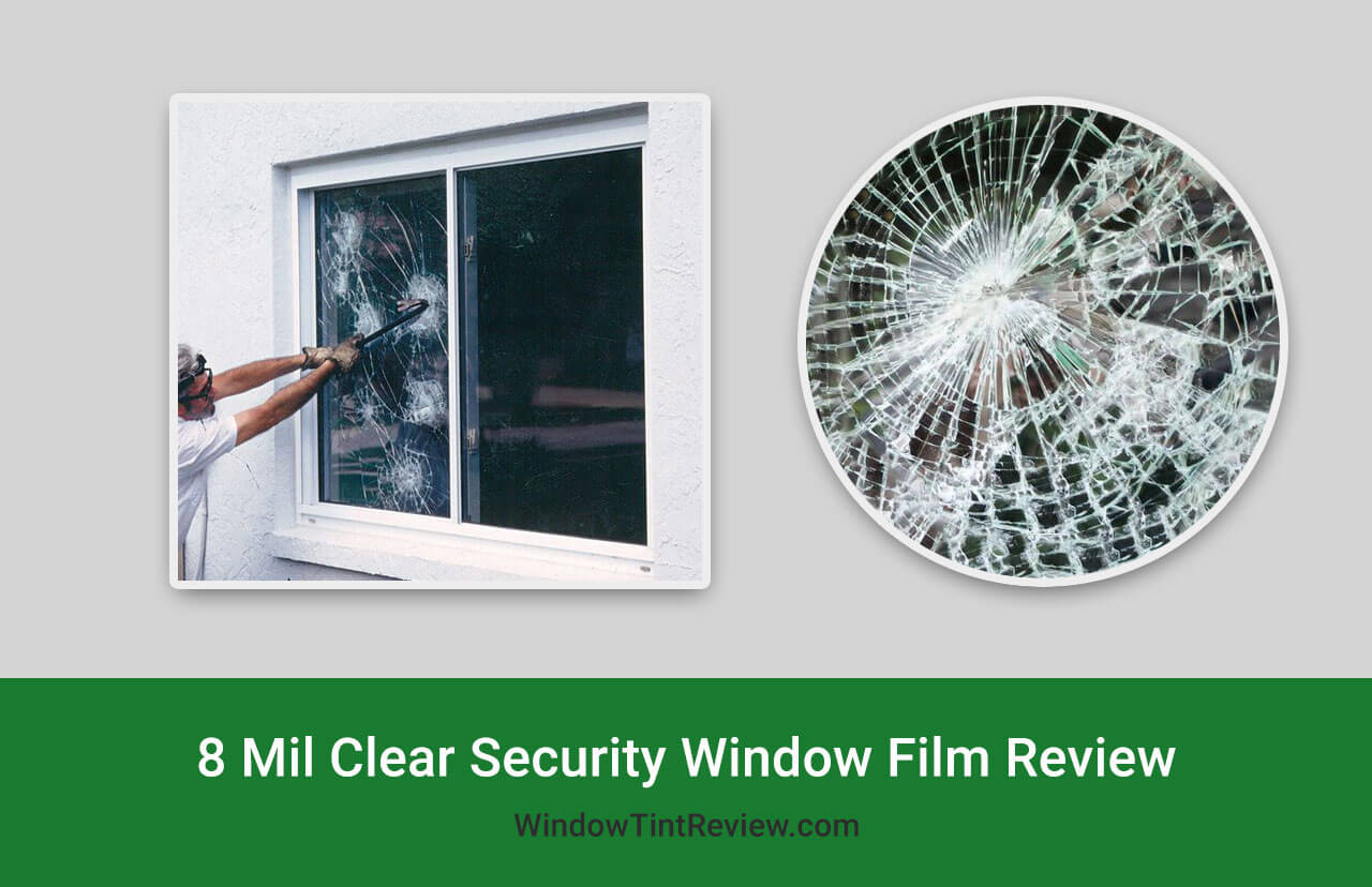 8 Mil Clear Security Window Film 30″ Wide x 6.5 ft. Roll Review