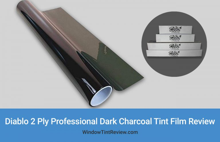 Diablo 2 Ply Professional Dark Charcoal Tint Film Review
