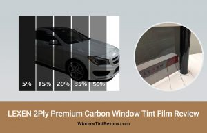 LEXEN 2Ply Premium Carbon Window Tint Film Review