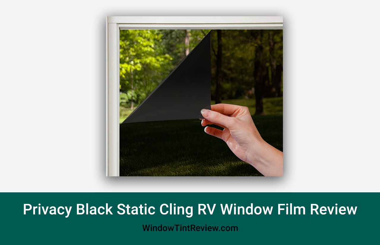 Privacy Black Static Cling RV Window Film Review