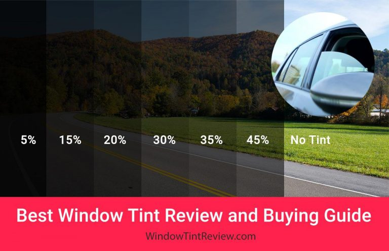 10 Best Window Tint Review and Buying Guide 2019