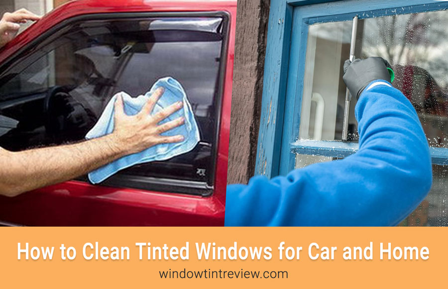 How to Clean Tinted-Windows for Car and Home